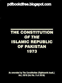 The Constitution Of The Islamic Republic Of Pakistan 1973 Along with 18th Amendment