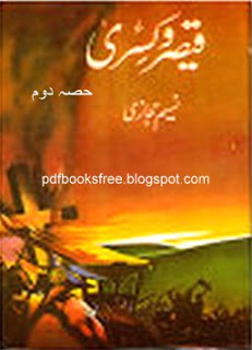 Qaisar-o-Kisra Part 2 By Naseem Hijazi Pdf Free Download