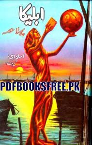 Ableeka Novel Part 1 By Aslam Rahi M.A Pdf Free Download