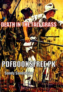 Death in The Tall Grass Novel by Sandy Sanderson Pdf Free Download
