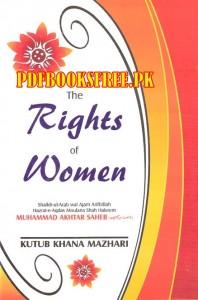 The Rights of Women By Maulana Shah Hakeem Muhammad Akhtar
