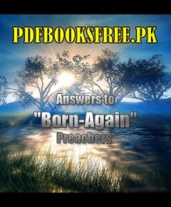 Answer To Born Again Preachers