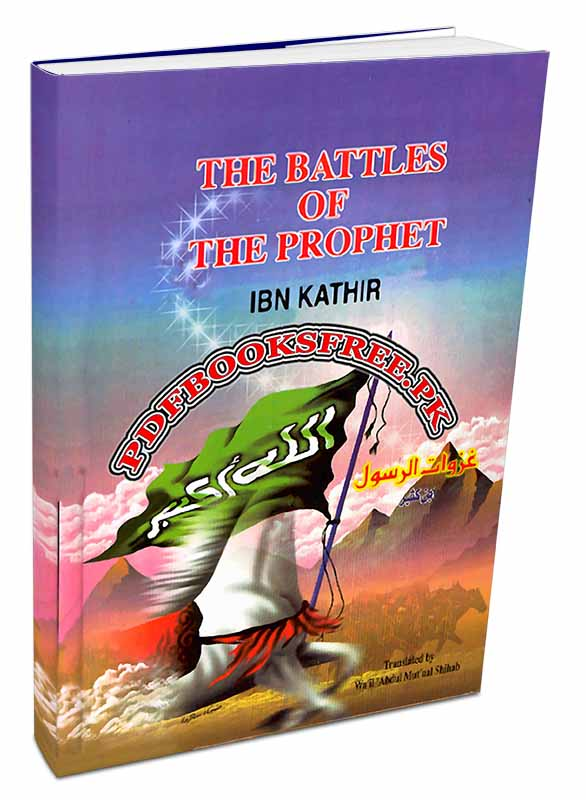 The Battles of The Prophet By Ibn Kathir Pdf Free Download