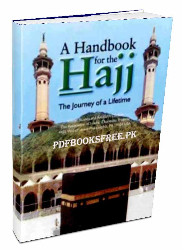 A Handbook Of The Hajj The Journey of a Lifetime Pdf Free Download