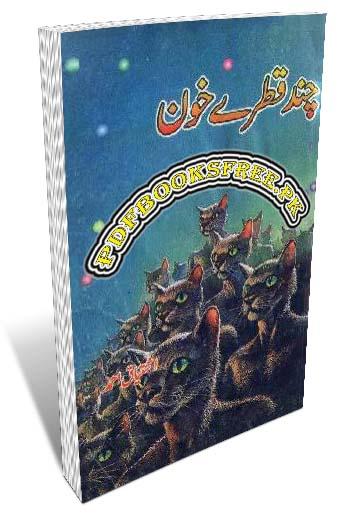 Chand Qatrey Khoon Novel By Ishtiaq Ahmad Pdf Free Download