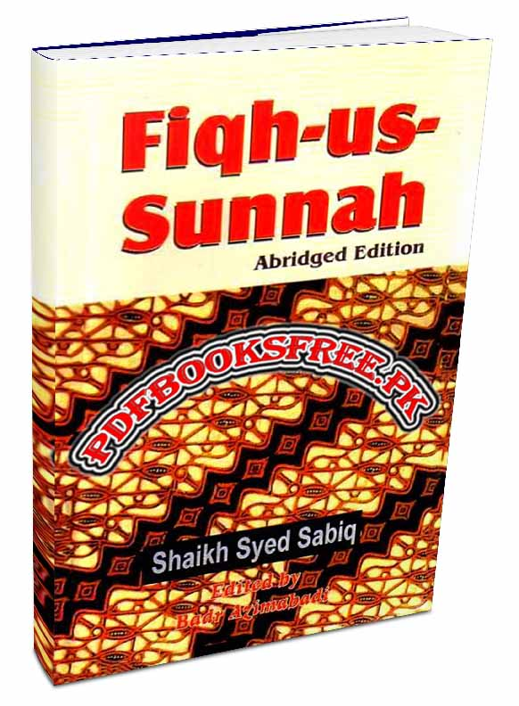 Fiqh us Sunnah By As-Sayyid Sabiq Pdf Free Download