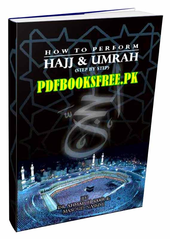 How To Perform Hajj And Umrah Pdf Free Download