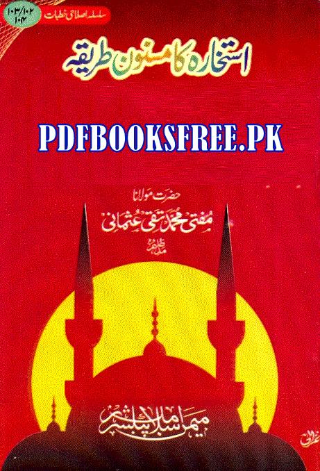 Istikhara Ka Masnoon Tariqa By Mufti Taqi Usmani Pdf Free