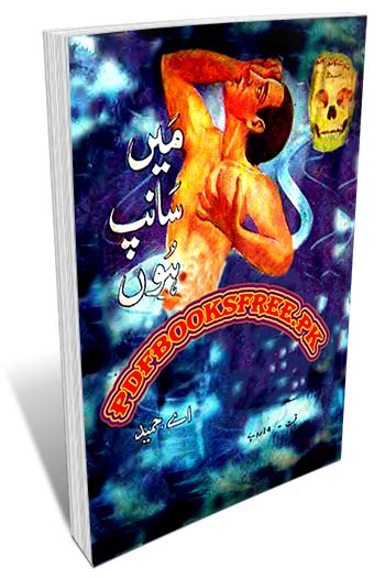 Main Saanp Hon Novel By A Hameed Pdf Free Download