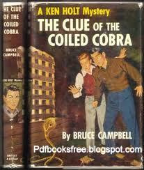 The Clue Of The Coiled Cobra by Bruce Campbell