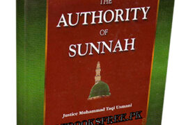 The Authority of Sunnah By Mufti Muhammad Taqi Usmani Pdf Free Download