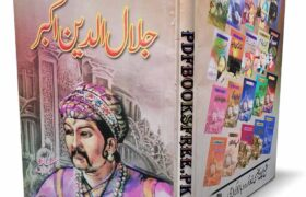 Jalaluddin Akbar By Aslam Rahi M.A Pdf Free Download