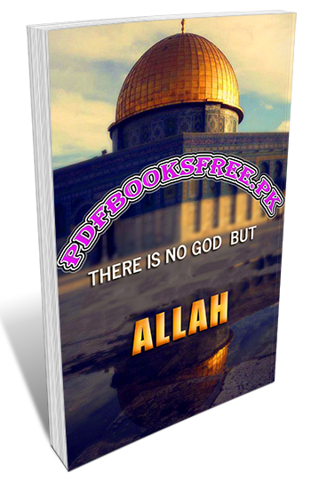 There is No God But Allah By Engineer Sultan Bashir Mahmood