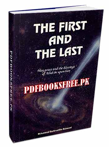 The First And The Last By Sultan Bashir Mahmood