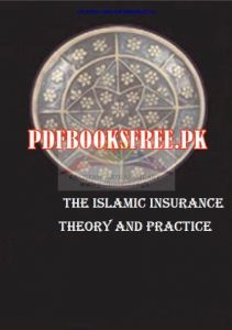 The Islamic Insurance theory and Practice