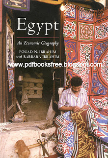 Egypt an Economic Geography By Fouad and Barbara Ibrahim Pdf Free Download