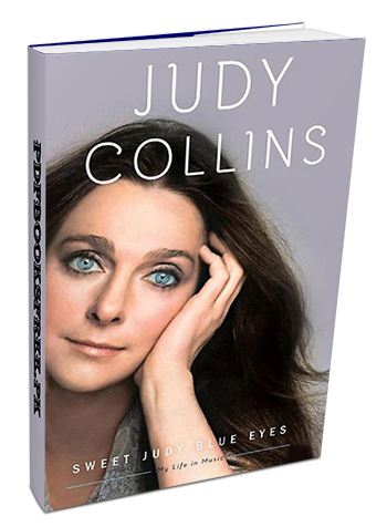 My life in the music by Judy Collins Pdf Free Download
