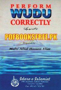 Perform Wudu Correctly By Mufti Afzal Hoosen Elias Pdf Free Download