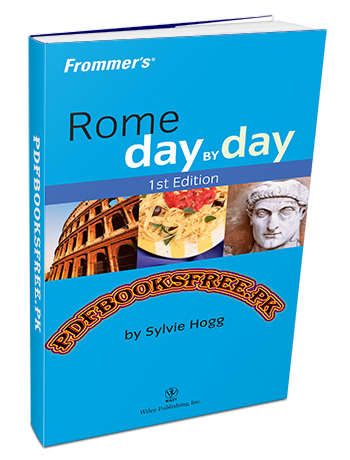Rome Day By Day By Sylvie Hogg Pdf Free Download