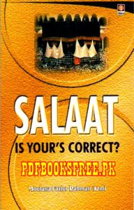 Salaat Is yours Correct By Maulana Fazlur Rahman Azmi