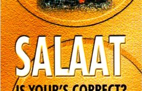 Salaat Is yours Correct By Maulana Fazlur Rahman Azmi