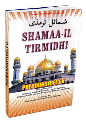 Shamaa il Tirmidhi in English Classic Book of Hadith Pdf Free Download