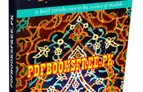 The Preservation of Hadith By Ibrahim Madani Pdf Free Download
