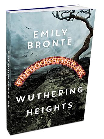 Wuthering Heights Novel By Emily Bronte Pdf Free Download