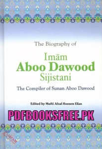 The Biography of Imam Aboo Dawood r.a Pdf Free Download