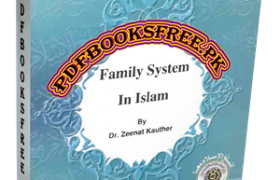 Family System in Islam By Dr. Zeenath Kausar Pdf Free Download