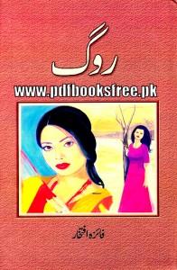 Rog novel by Faiza Iftikhar