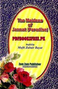 The Maidens of Jannat (Paradise)