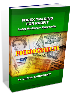 Forex Trading For Profit By Sacha Tarkovsky Pdf Free Download