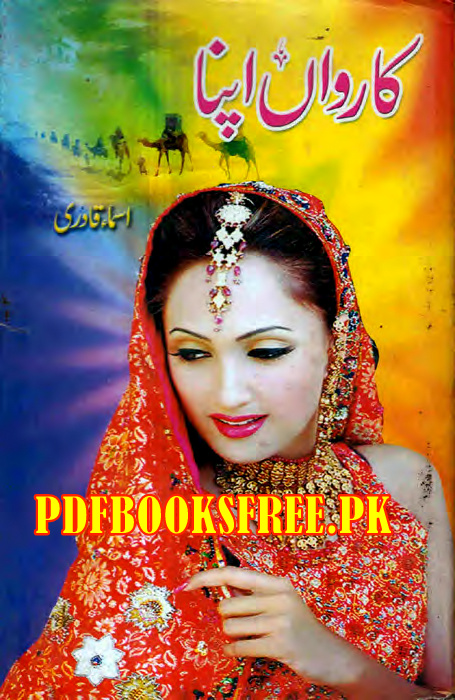 Karwan Apna Novel by Asma Qadri