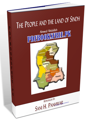 The People And The Land of Sindh By Ahmed Abdullah Pdf Free Download