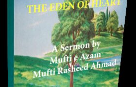 The Eden of Heart by Mufti Rasheed Ahmed Pdf Free Download