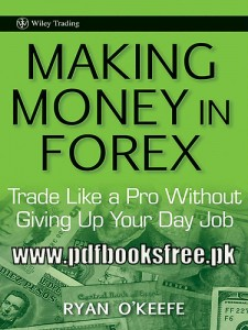 Making Money In Forex by Ryan O'Keeffe Pdf Free Download