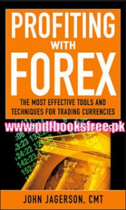 Profiting with forex john jagerson pdf