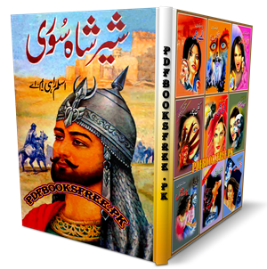 Sher Shah Suri By Aslam Rahi M.A Pdf Free Download