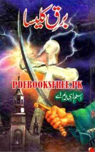 Barq e Kaleesa Novel By Aslam Rahi M.A