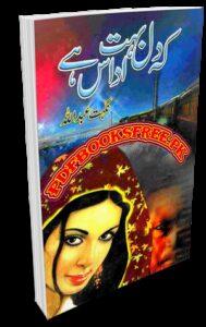 Keh Dil Buhat Udas Hai Novel By Nighat Abdullah Pdf Free Download