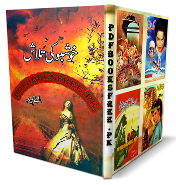 Khushboo Ki Talash Novel By A Hameed Pdf Free Download