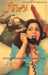 Adhoora Qatil Novel By Sarfaraz Ahmad Rahi Pdf Free Download