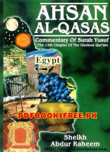 Ahsan Al-Qasas By Shiekh Abdur Raheem Pdf Free Download