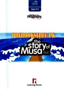 The Story of Musa (A.S) For Kids Pdf Free Download