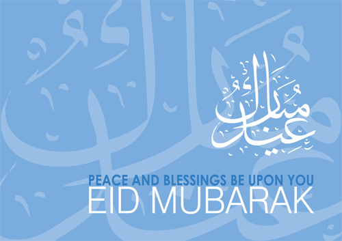 Peace and Blessings be upon you Eid Mubarak