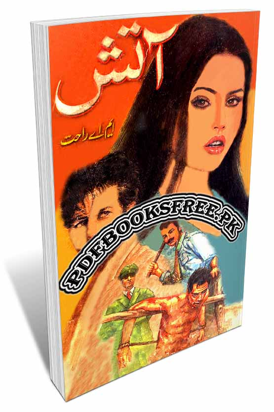 Aatish Novel Complete 3 Volumes by M.A Rahat Pdf Free Download
