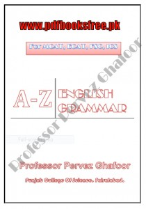A-Z English Grammar Notes By Professor Pervez Ghafoor