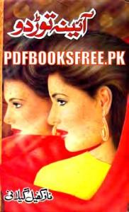 Aaina Tor Do Novel By Naz Kafeel Gilani Pdf Free Download