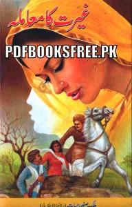 Ghairat Ka Mamla Novel By Malik Safdar Hayat Pdf Free Download